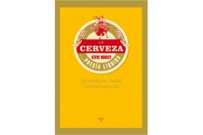 La Cerveza..Poesia Liquida. Manual para Cerveciafilos